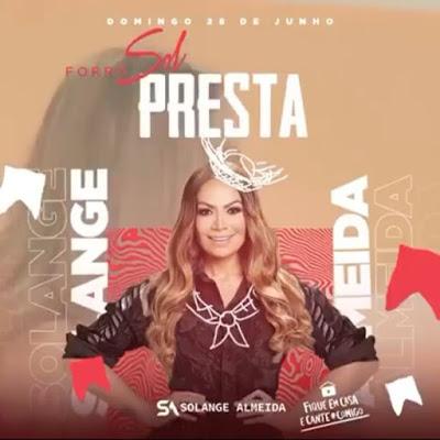 Solange Almeida - Live - Forró Sol Presta Assim - Junho - 2020