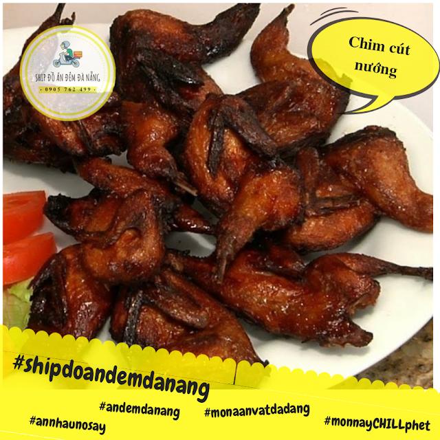 Chim cut nuong - Ship do an Da Nang