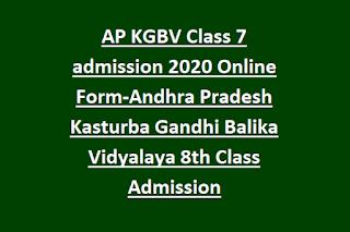 AP KGBV Class 7 admission 2020 Online Form-Andhra Pradesh Kasturba Gandhi Balika Vidyalaya 8th Class Admission