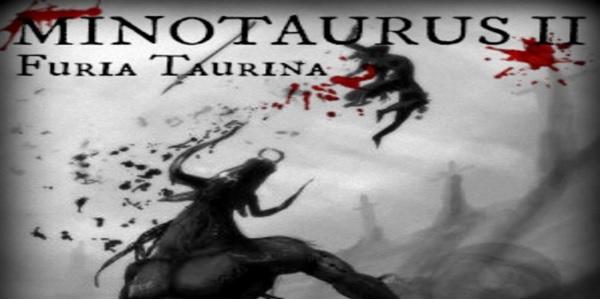 Minotaurus II: Furia Taurina