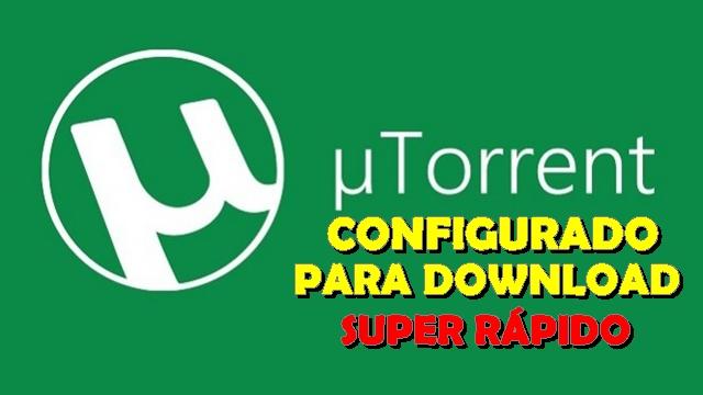 uTorrent Configurado para baixar mais rápido