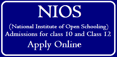 NIOS National Institute of Open Schooling Admission 2019-20 for class 10 and Class 12 Apply Online /2019/09/NIOS-National-Institute-of-Open-Schooling-Admission-2019-20-for-class-10-and-Class-12-Apply-Online.html