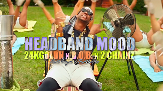 24kGoldn x B.o.B. x 2 Chainz - Headband Mood