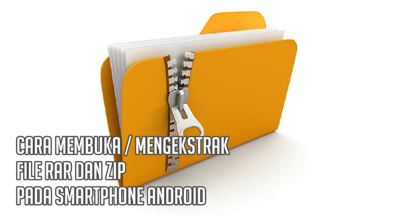 foto cara ekstrak file zip di android tanpa aplikasi