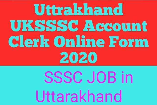 Uttrakhand UKSSSC Account Clerk Online Form 2020