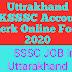 Uttrakhand UKSSSC Account Clerk Online Form 2020