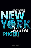 https://www.droemer-knaur.de/buch/9254858/new-york-diaries-phoebe