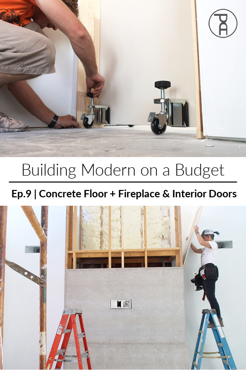 DIY sealed concrete slab floors and a two-story concrete fireplace as well as installing interior doors the easy way in our modern house