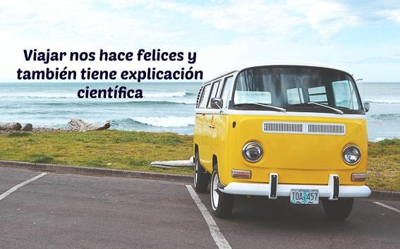 Viajar nos hace felices y tambien tiene explicacion cientifica