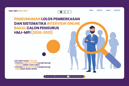 Pengumuman Lolos Pemberkasan dan Sistematika Interview Online Bakal Calon Pengurus HMJ-MPI (2020-2021)
