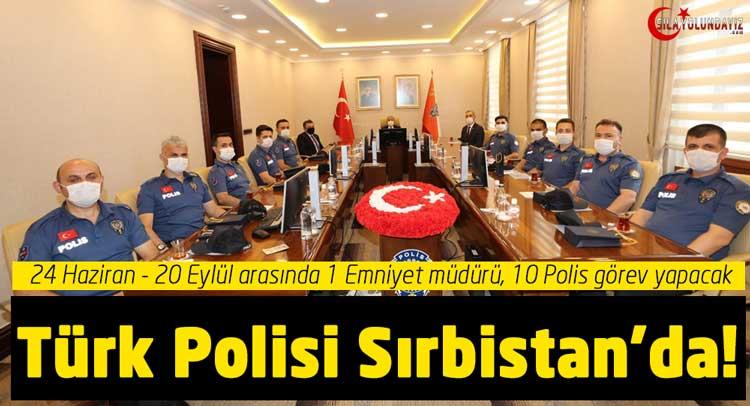 Sırbistan Sıla Yolu Projesi Türk Polis