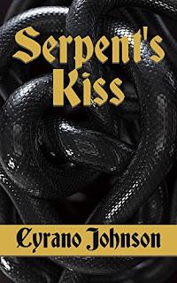 Cyrano Johnson - The Serpent's Kiss