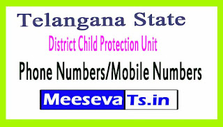 District Child Protection Unit (DCPU)Phone Numbers/Mobile Numbers in Telangana State