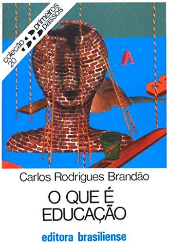 O que é educação Carlos Rodrigues Brandão