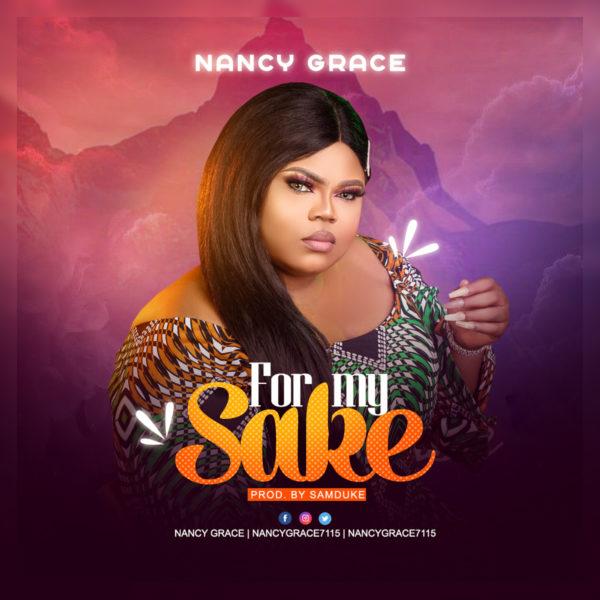 Audio: Nancy Grace – For My Sake