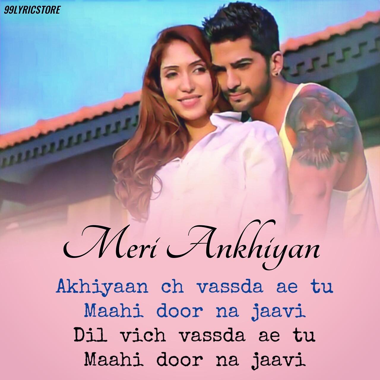 Meri Ankhiyan Punjabi Lyrics sung by Amit Tondon