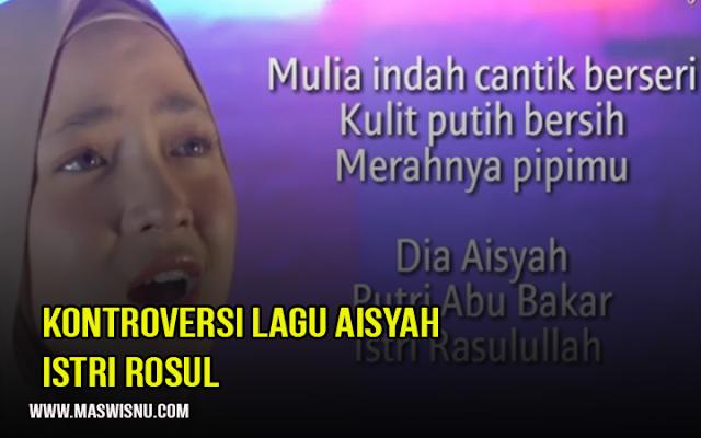 Lirik Lagu Aisyah Istri Rasulullah yang Menuai Kontroversi