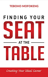 Finding your seat at the table - leadership and management book by Teboho Mofokeng