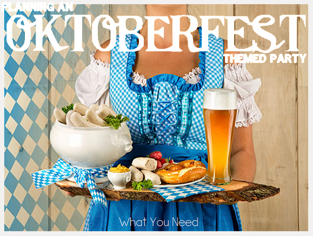 What you need to host an authentic Oktoberfest party