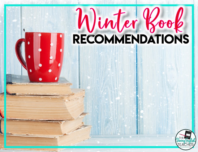 Winter Book Recommendations for the ELA Teacher and Classroom