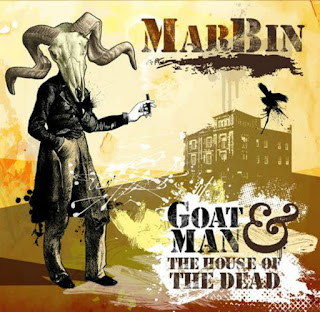 Marbin - 2016 - Goatman & The House Of The Dead