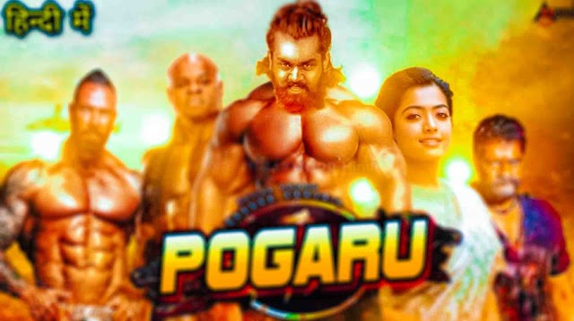 Pogaru South Indian Full Movie Hindi Dubbed 2021 Confirm Release Date