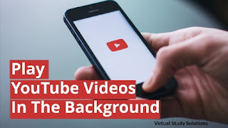 Tips to Play YouTube Video In the Background
