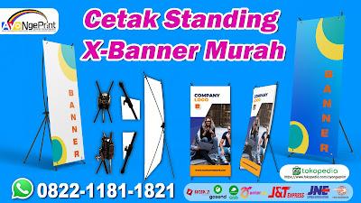 Tempat Percetakan Standing X-Banner Murah & Cepat di Jagakarsa, Jakarta Selatan