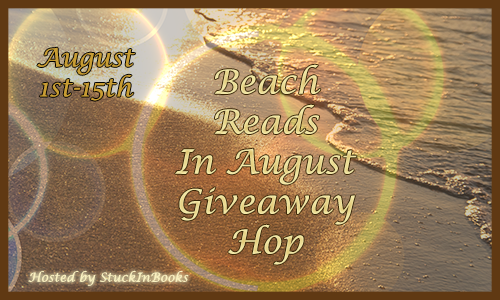http://www.stuckinbooks.com/2014/05/beach-reads-in-august-giveaway-hop-sign.html