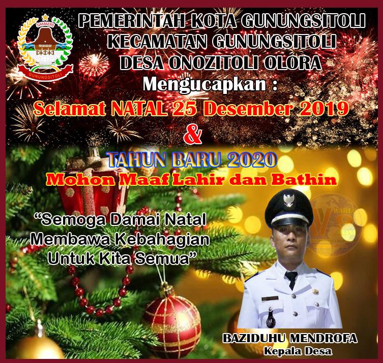 Desa Onozitoli Olora Menggucapkan Selamat Hari Natal 25 Desember 2019 dan Tahun baru 01 Januari 2020