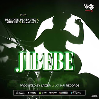 Jibebe Song by Diamond Platnumz, Mbosso and Lava Lava