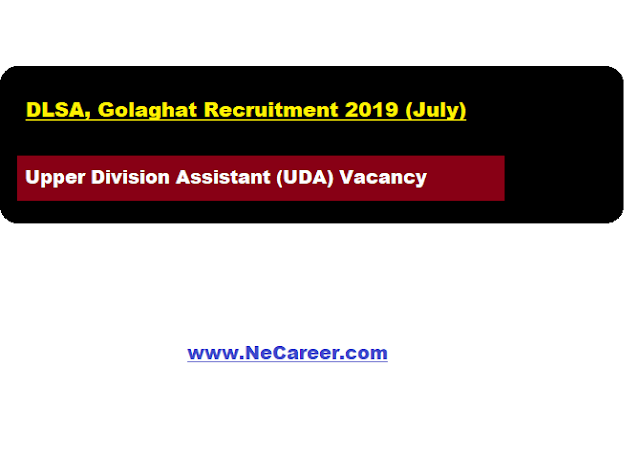 DLSA, Golaghat Recruitment 2019 (July)