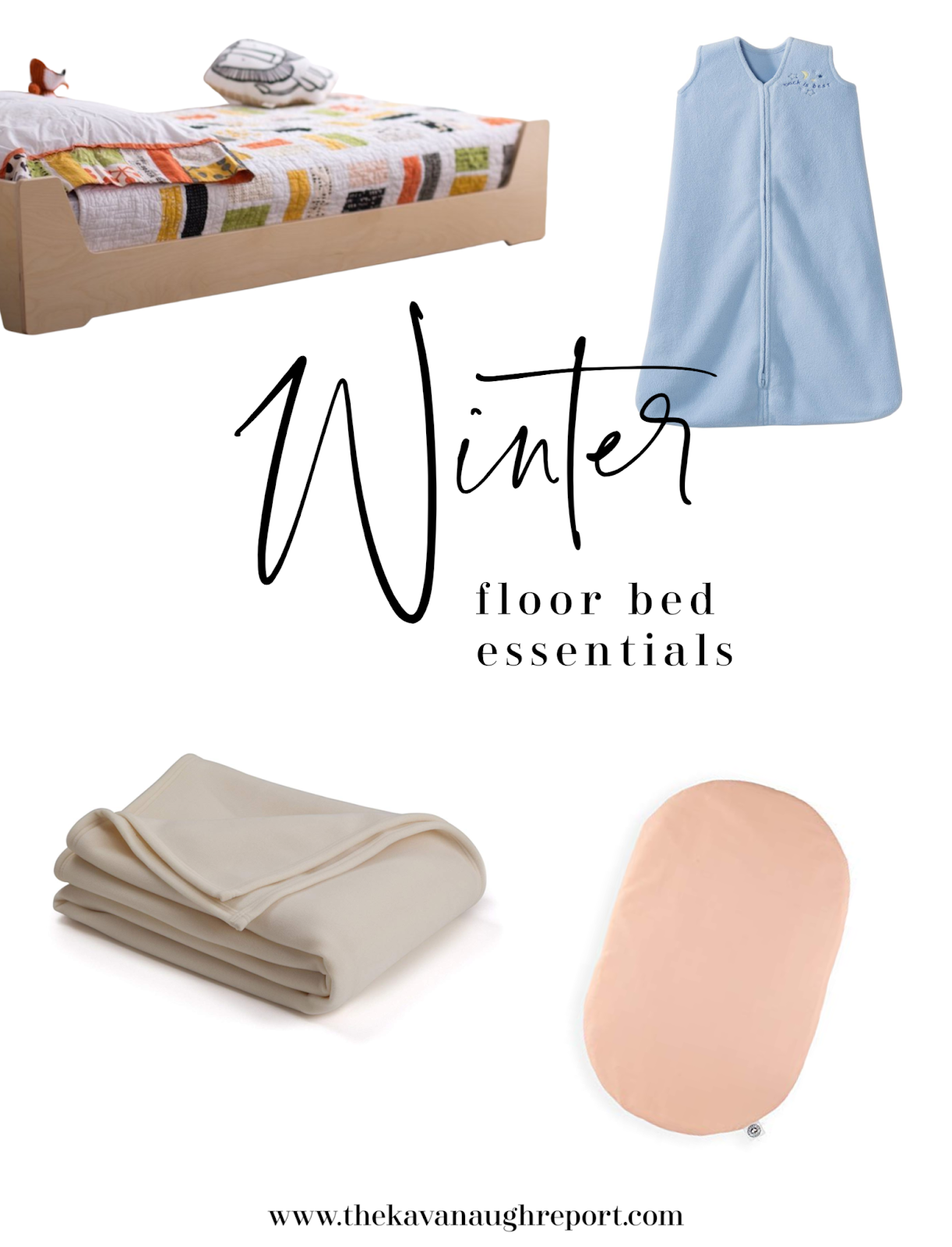 Montessori floor bed essentials for winter weather
