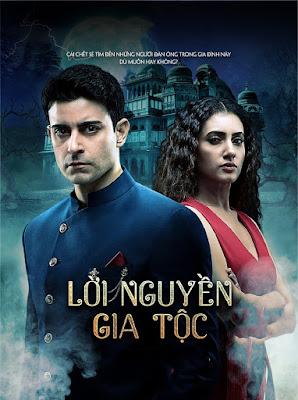 Lời Nguyền Gia Tộc (LT) - Phim bộ Ấn Độ