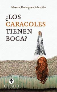 """¿Los Caracoles tienen Boca"""" - Marcos Rodriguez Saborido"""