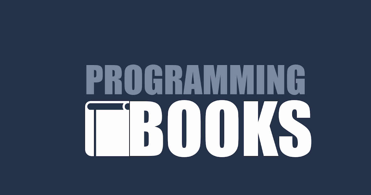 65+ Best Programming Books For Computer Programmers | FromDev