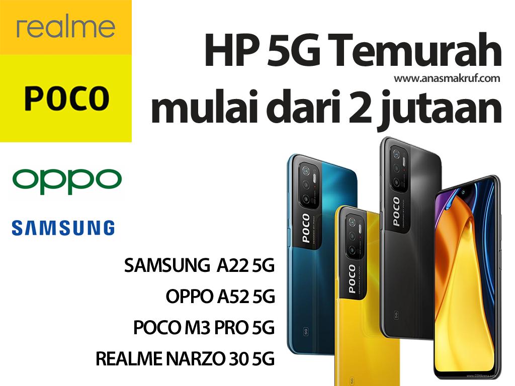 Rekomendasi hp 5G termurah harga 2 juataan juni 2021