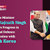 Defence Minister Shri Rajnath Singh reviews progress in bilateral defence cooperation with South Korea