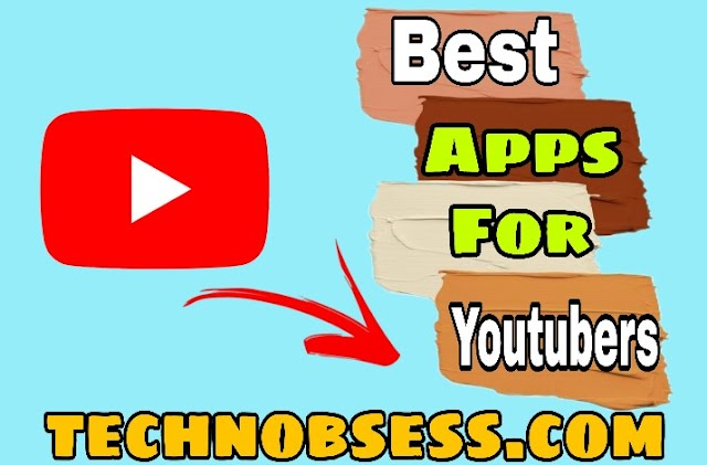 Best Apps For Youtubers in 2021