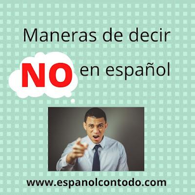 Maneras de decir NO en español