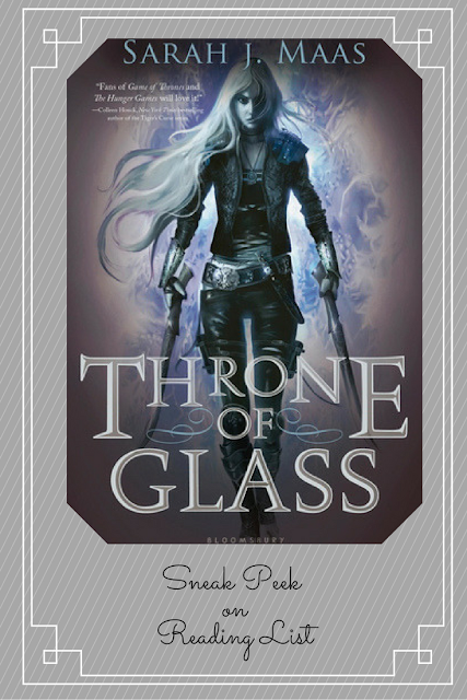 Throne of Glass by Sarah J Maas a Sneak Peek on Reading List