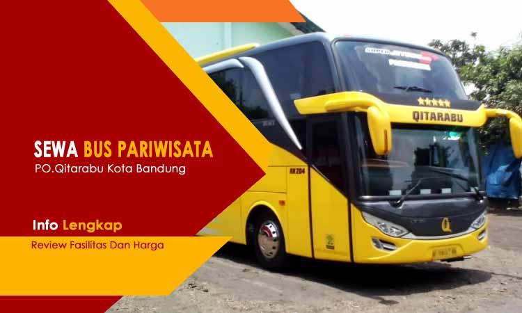 Daftar Harga Sewa Bus Pariwisata Di Bandung