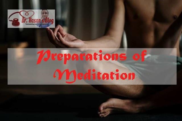 Preparations of Meditation