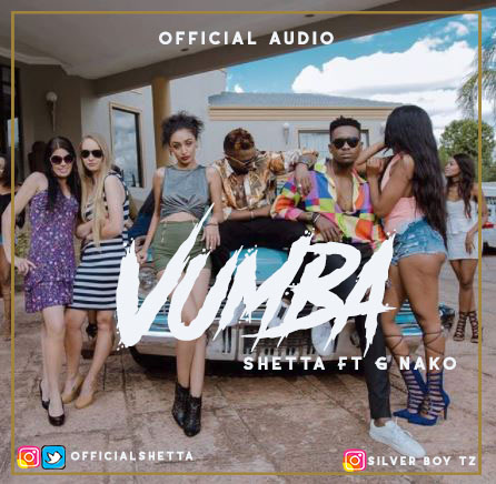 Shetta Ft G Nako – Vumba | MP3 Download