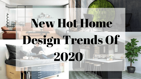 Five Best Home Decorating Trends For 2020