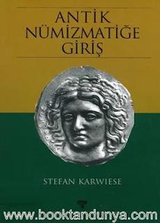 Stefan Karwiese - Antik Nümizmatiğe Giriş