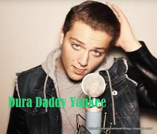 Lagu Dura Daddy Yankee