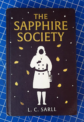The Sapphire Society by L.C.Sarll children's Fantasy fiction book review