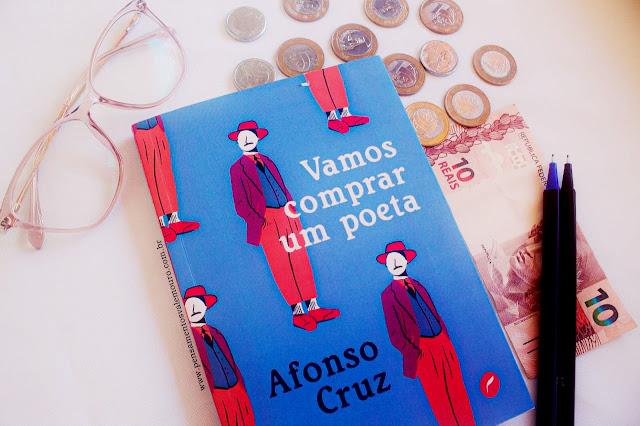 Vamos comprar um poeta - Afonso Cruz, Pensamentos Valem Ouro, Literatura, Resenhas literárias, Blog Literário, Vanessa Vieira, Leitores, Indicações de livros, poesia, livros para pensar