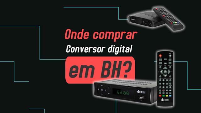 onde comprar conversor digital em BH